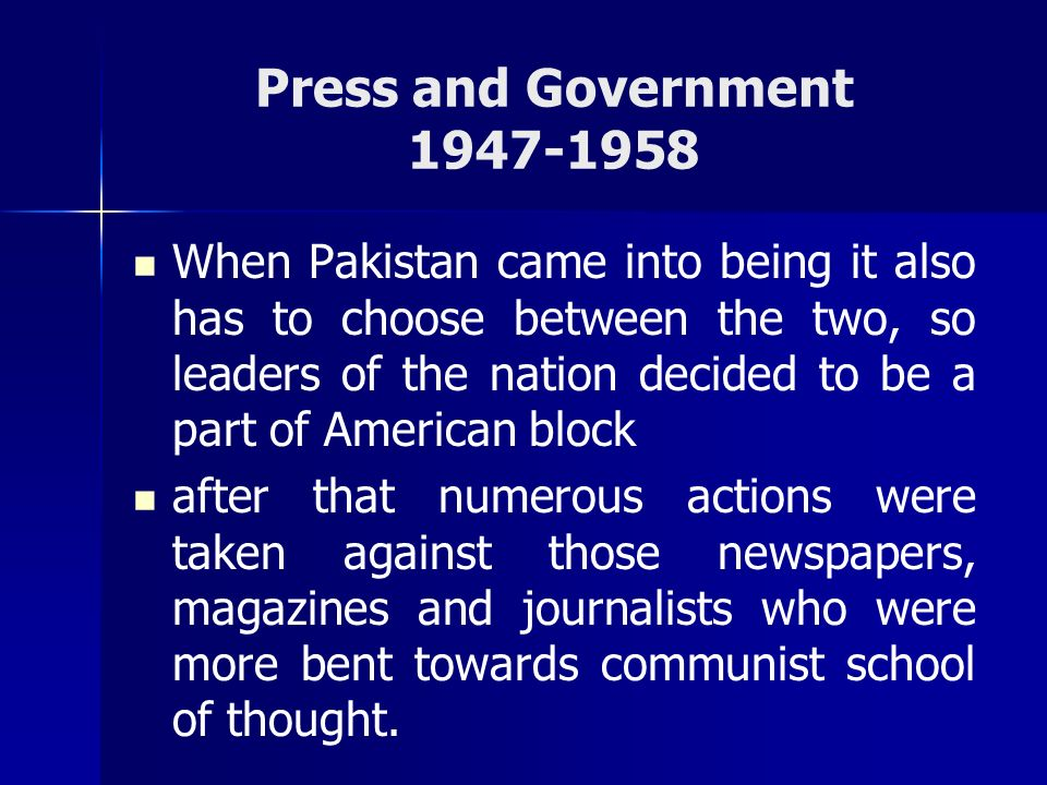 Press and Government 1947-1958