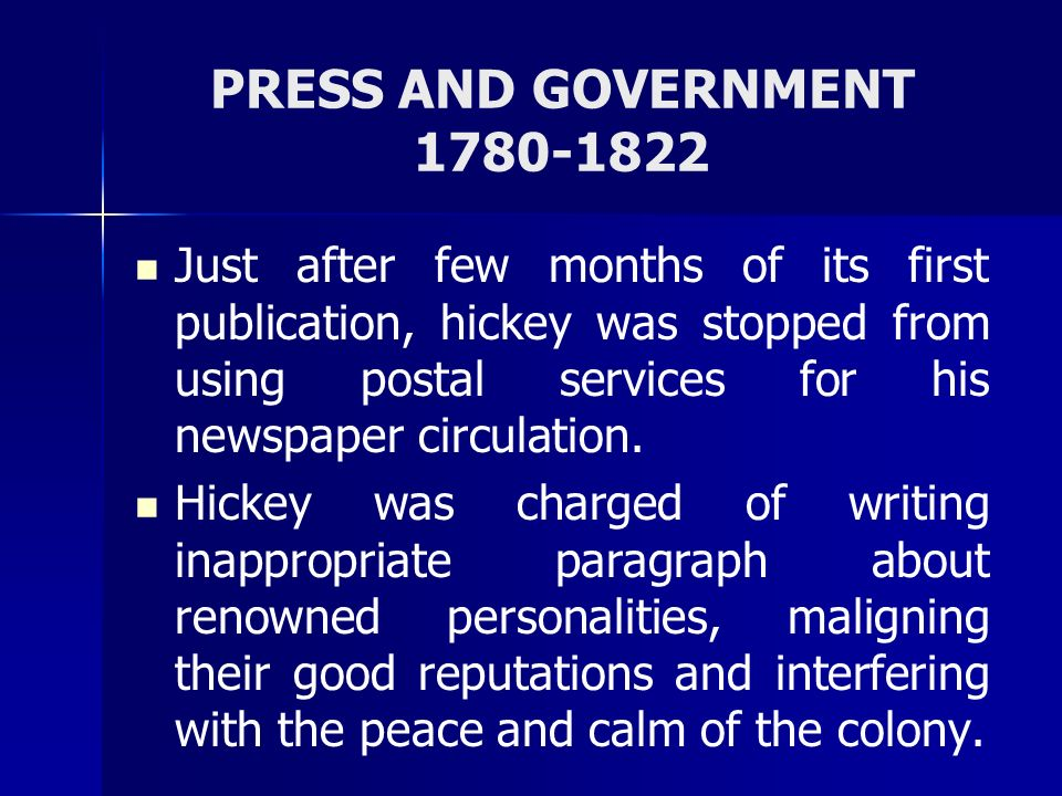 PRESS AND GOVERNMENT 1780-1822