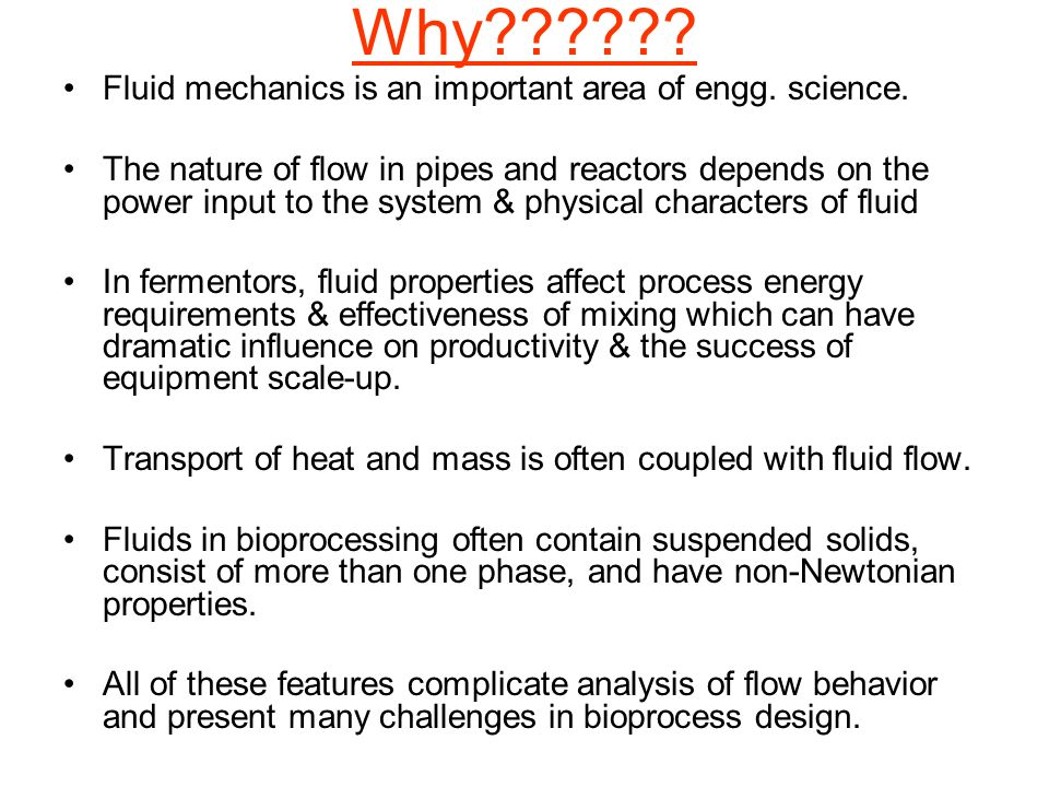 Why Fluid mechanics is an important area of engg. science.