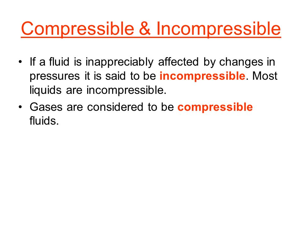 Compressible & Incompressible
