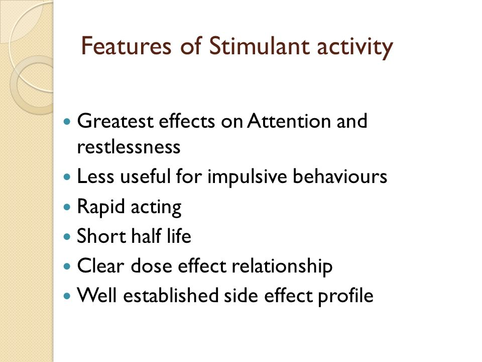Features of Stimulant activity