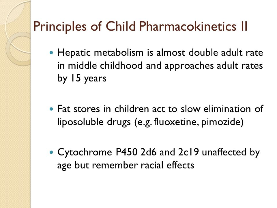 Principles of Child Pharmacokinetics II