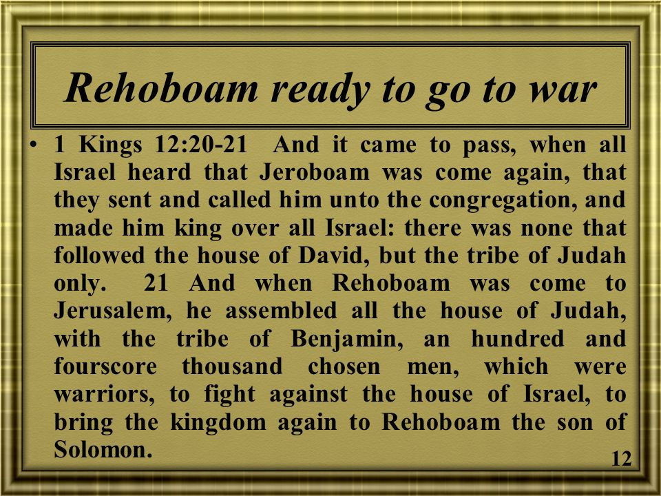 Rehoboam ready to go to war
