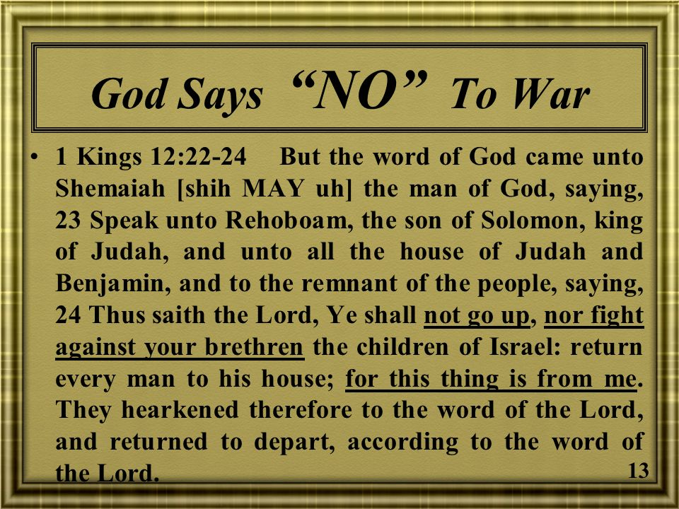 God Says NO To War