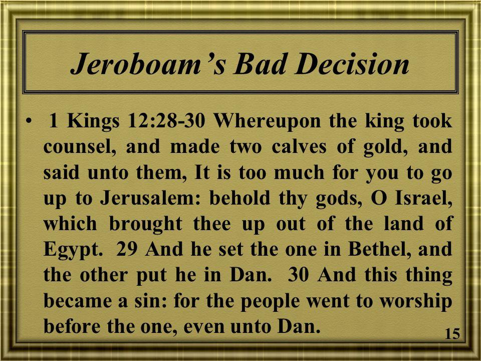 Jeroboam's Bad Decision