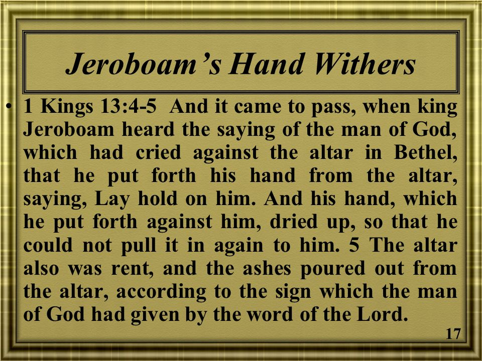 Jeroboam's Hand Withers
