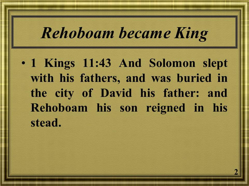 Rehoboam became King