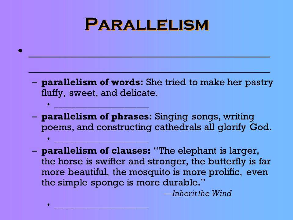 Parallelism __________________________________________________________________.