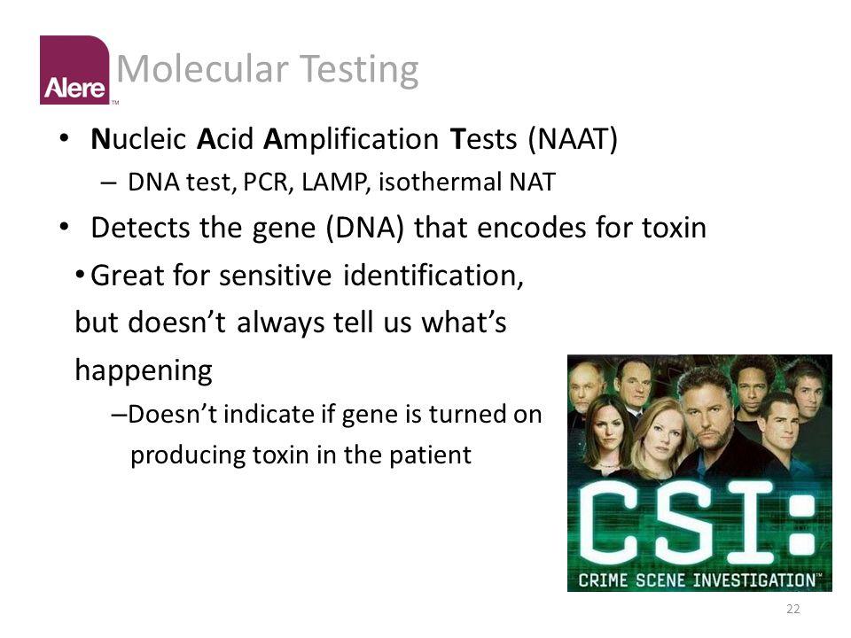 Molecular Testing Nucleic Acid Amplification Tests (NAAT)