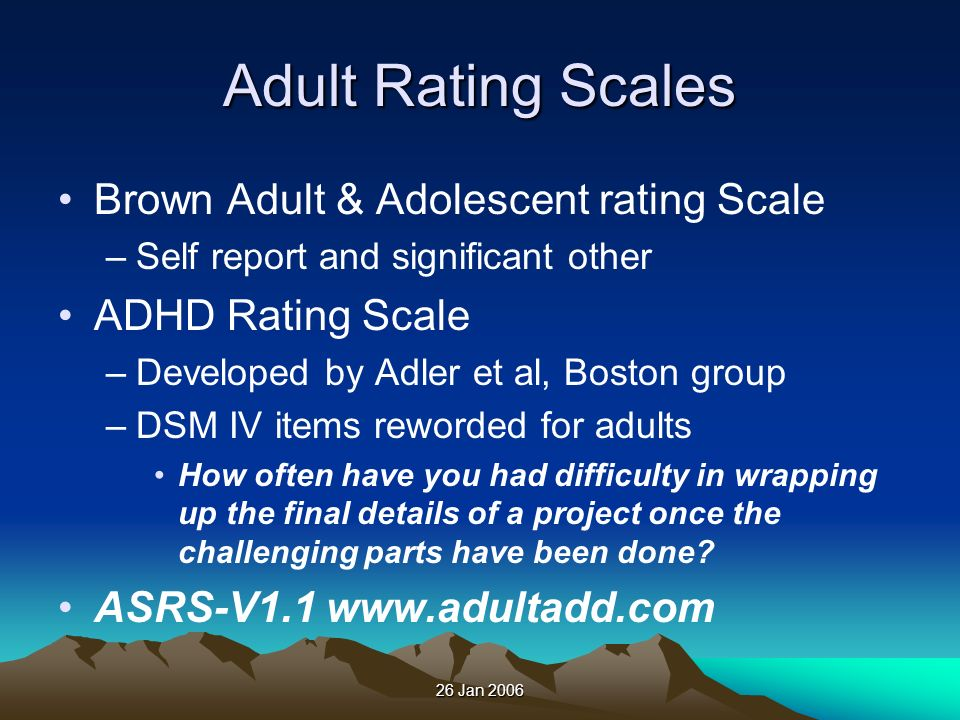 Adult Rating Scales Brown Adult & Adolescent rating Scale