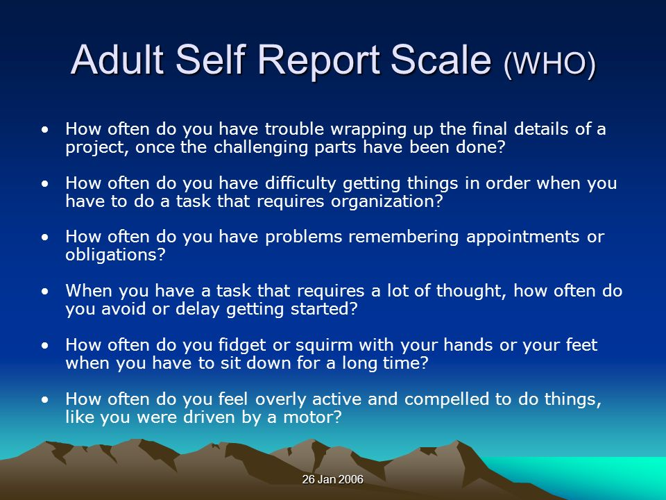Adult Self Report Scale (WHO)