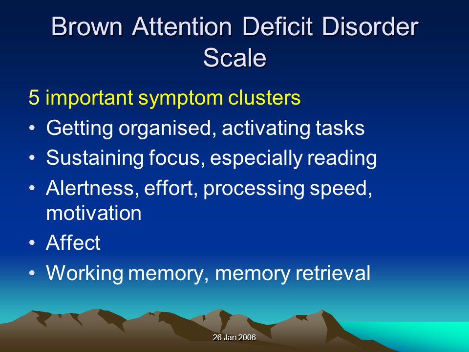 Brown Attention Deficit Disorder Scale