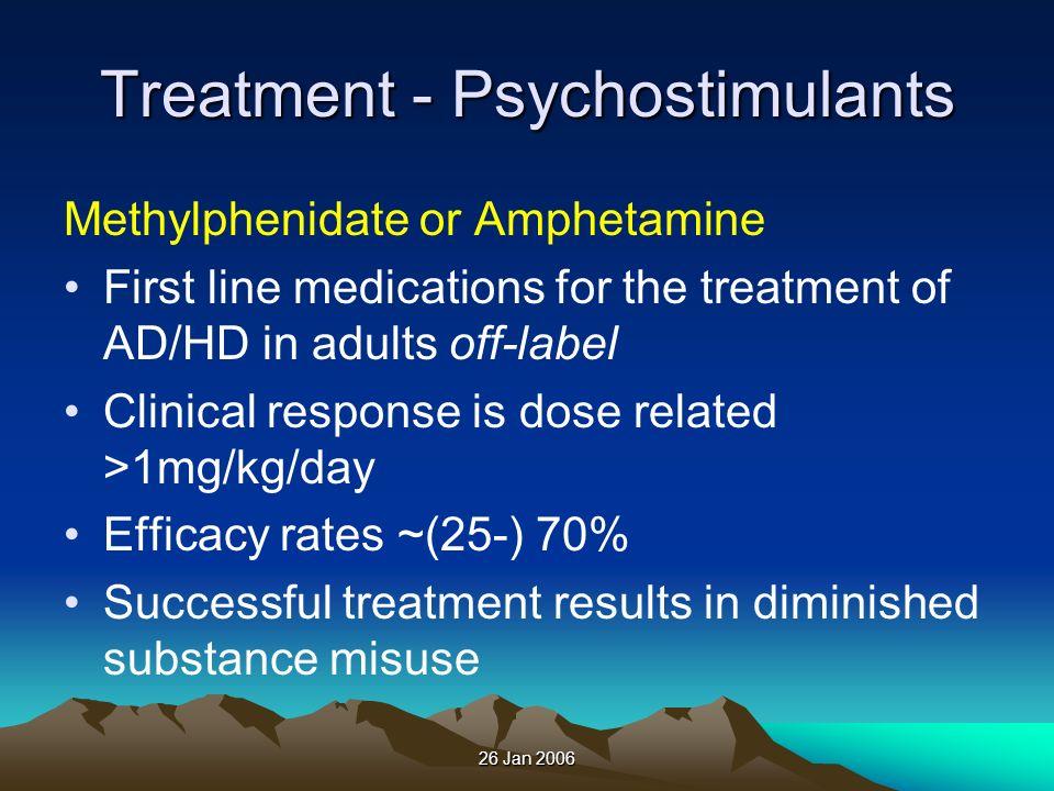 Treatment - Psychostimulants