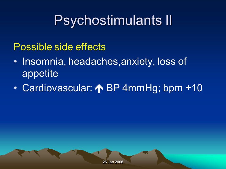 Psychostimulants II Possible side effects