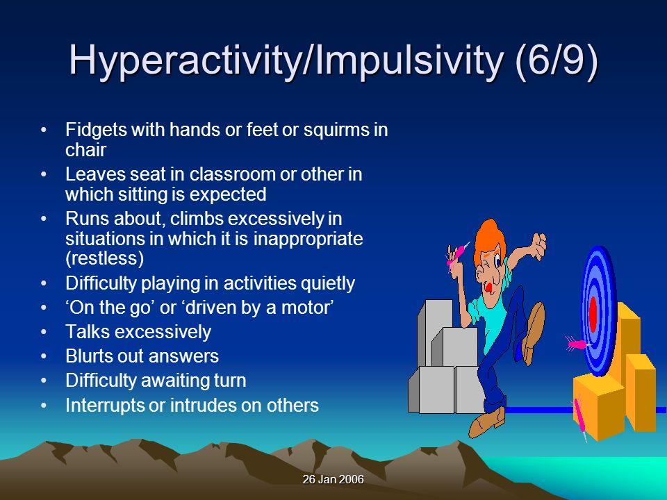 Hyperactivity/Impulsivity (6/9)