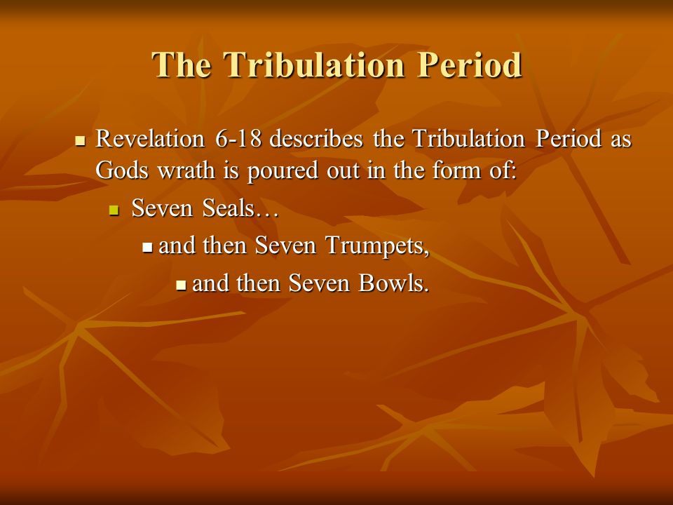 The Tribulation Period