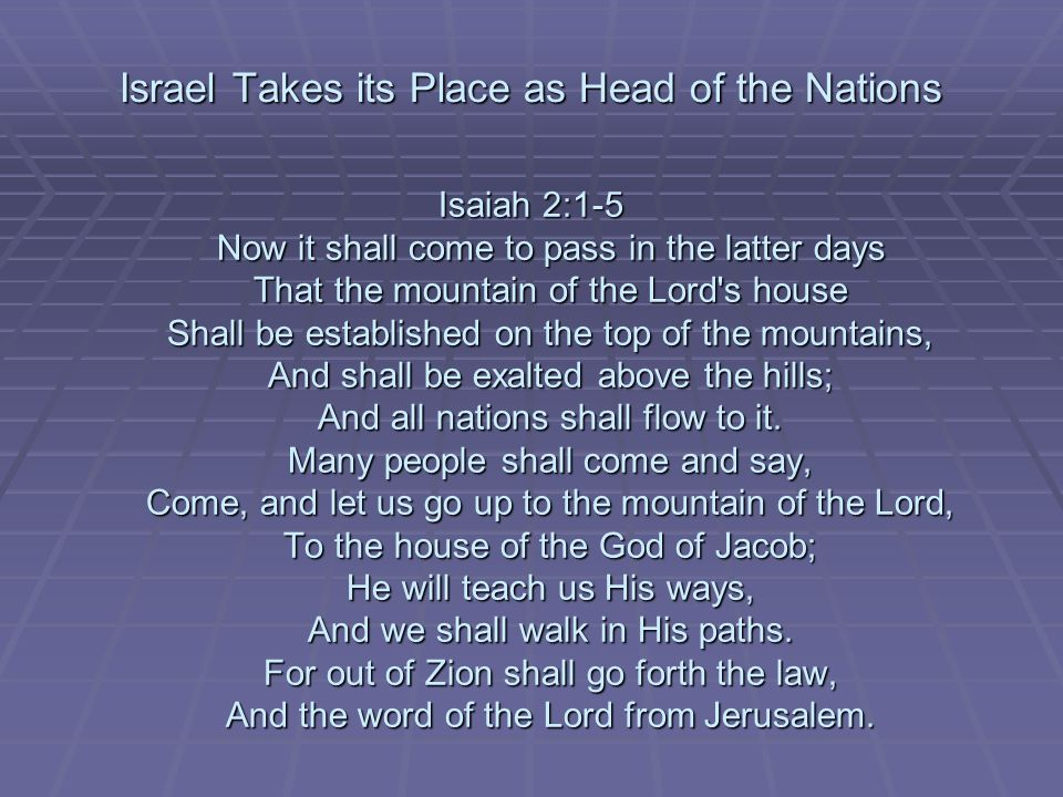 Israel Takes its Place as Head of the Nations
