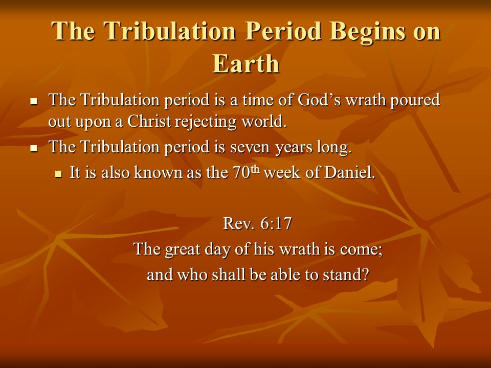 The Tribulation Period Begins on Earth