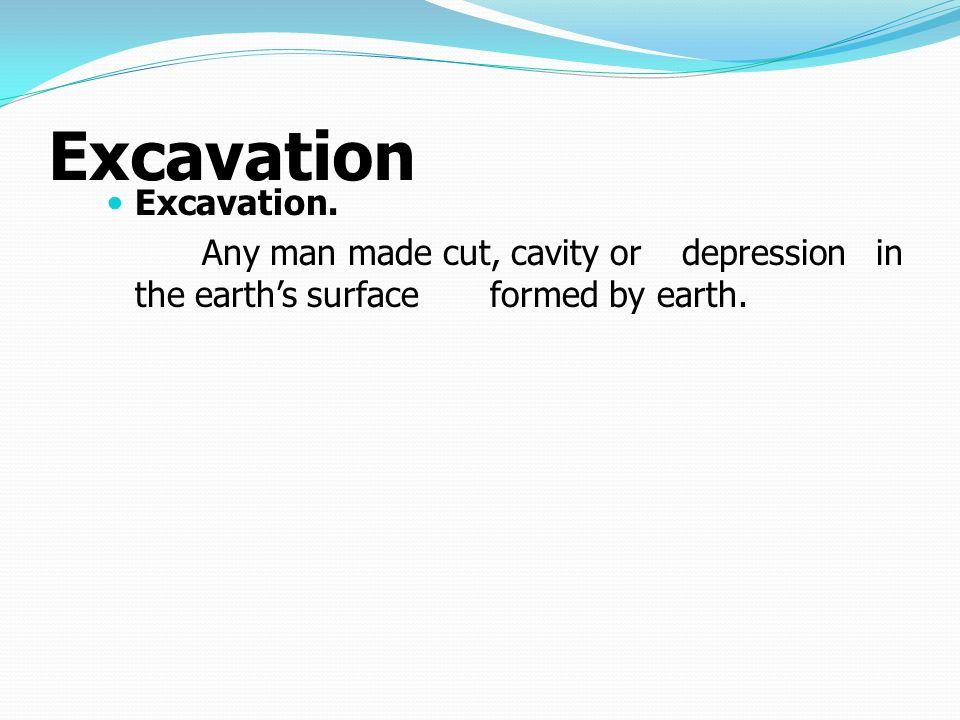 Excavation Excavation.