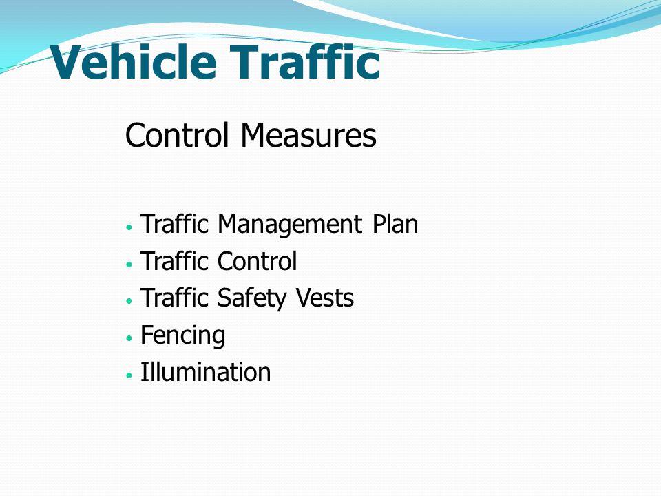 Vehicle Traffic Control Measures Traffic Management Plan