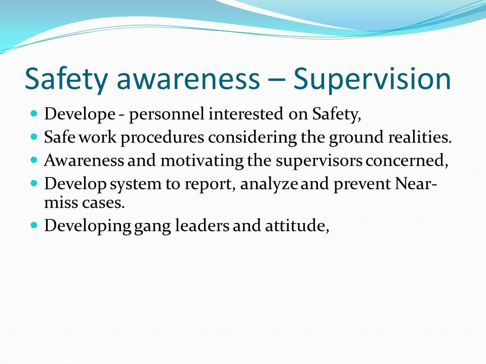 Safety awareness – Supervision