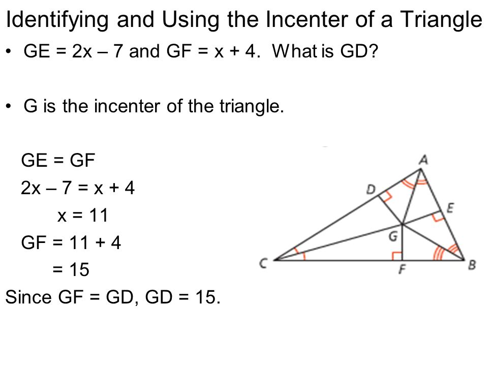 Identifying and Using the Incenter of a Triangle