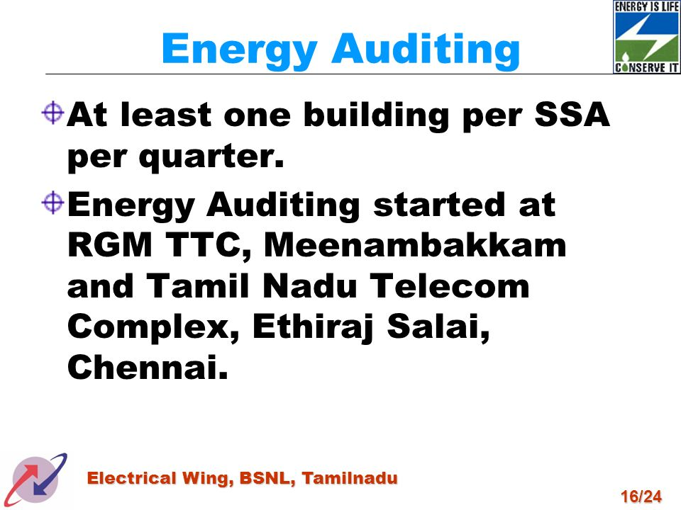 Energy Auditing At least one building per SSA per quarter.