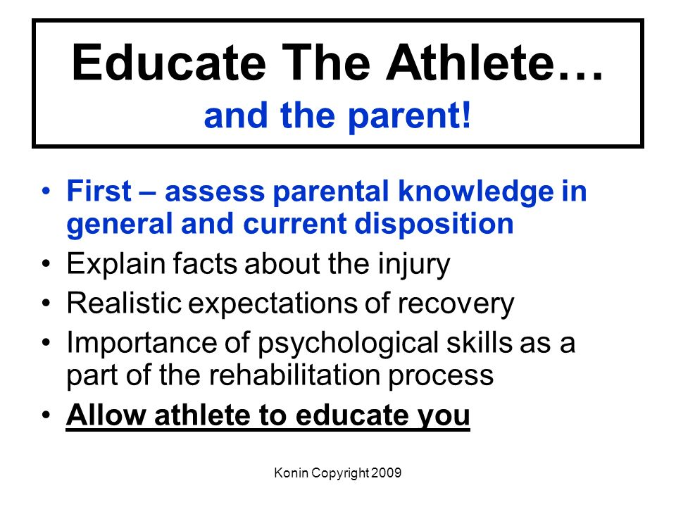Educate The Athlete… and the parent!