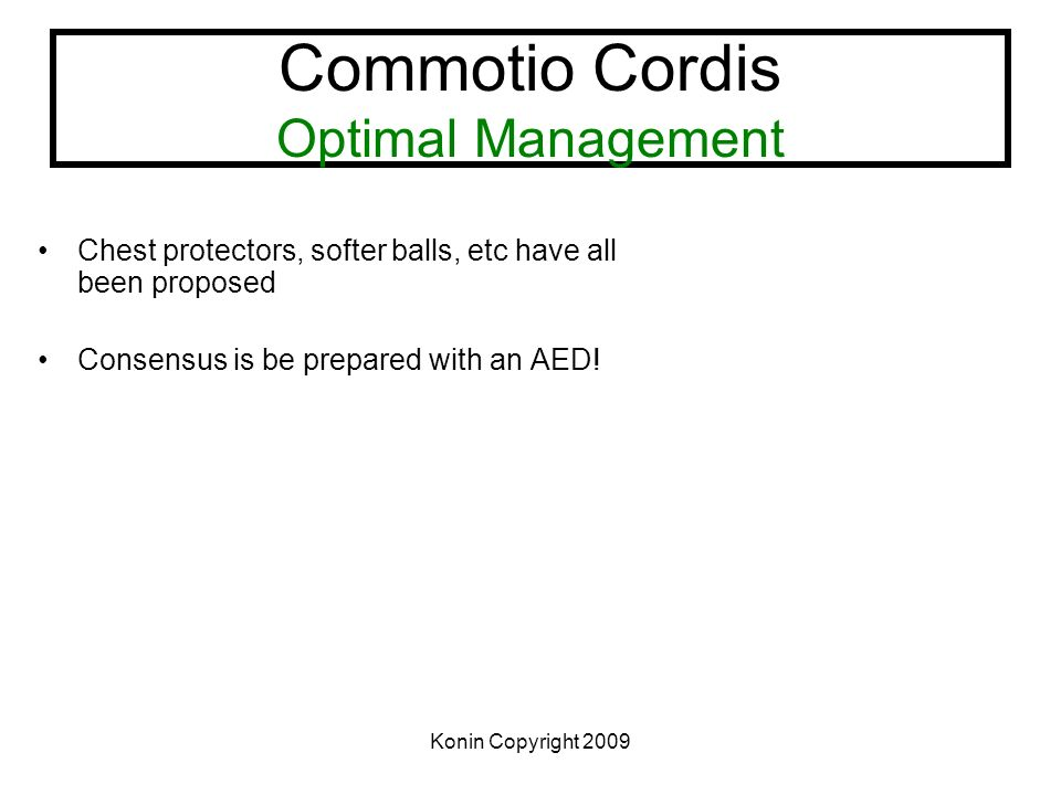 Commotio Cordis Optimal Management