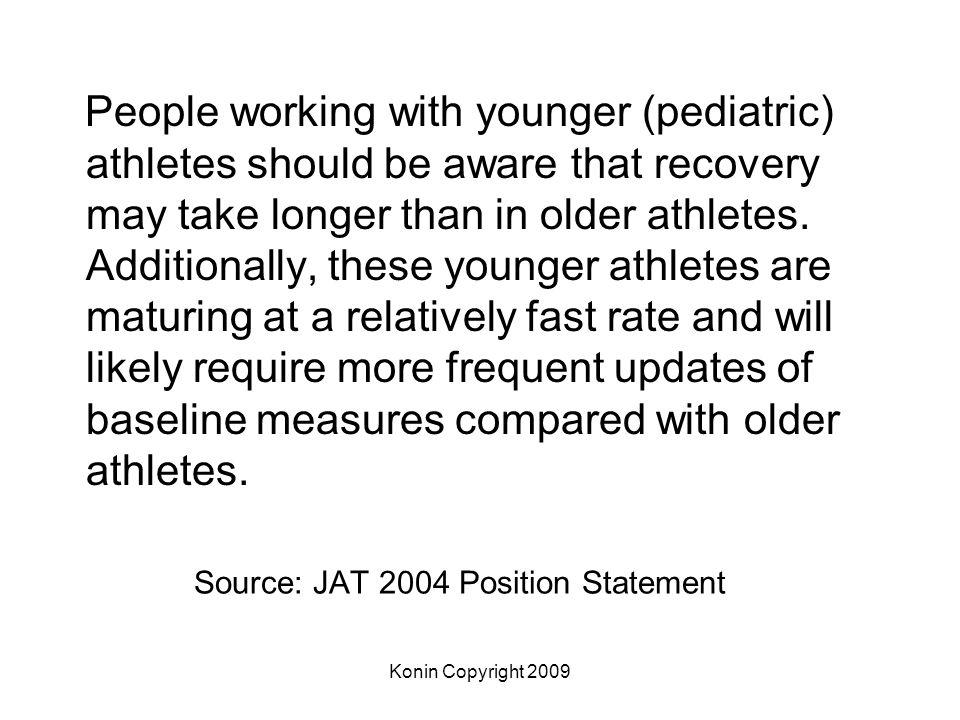 Source: JAT 2004 Position Statement