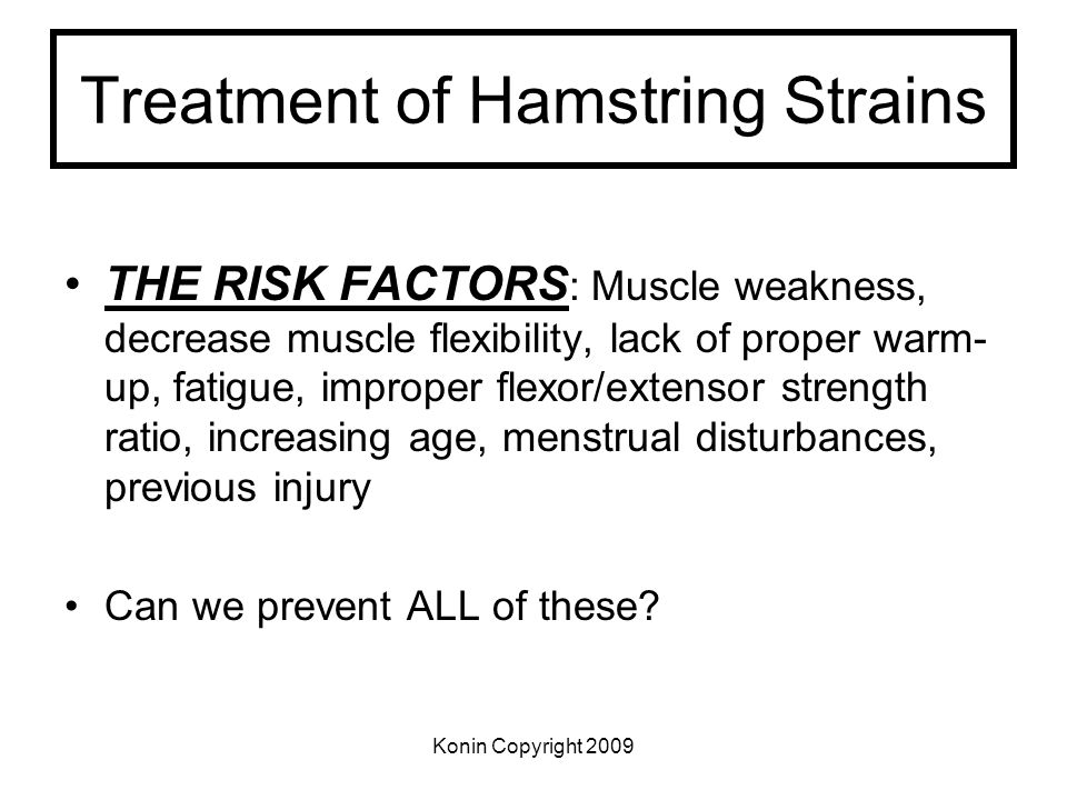 Treatment of Hamstring Strains