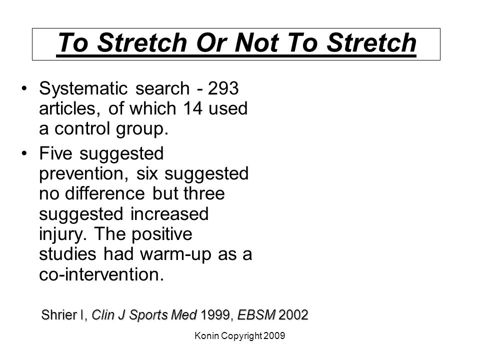 To Stretch Or Not To Stretch