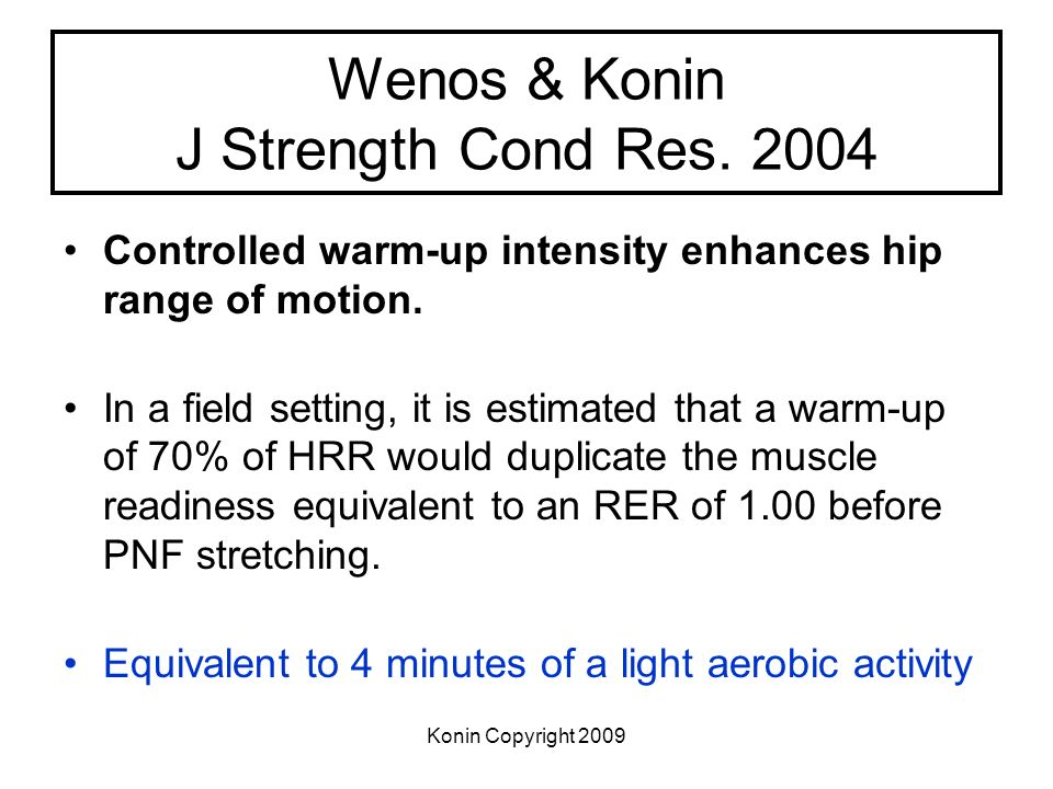 Wenos & Konin J Strength Cond Res. 2004