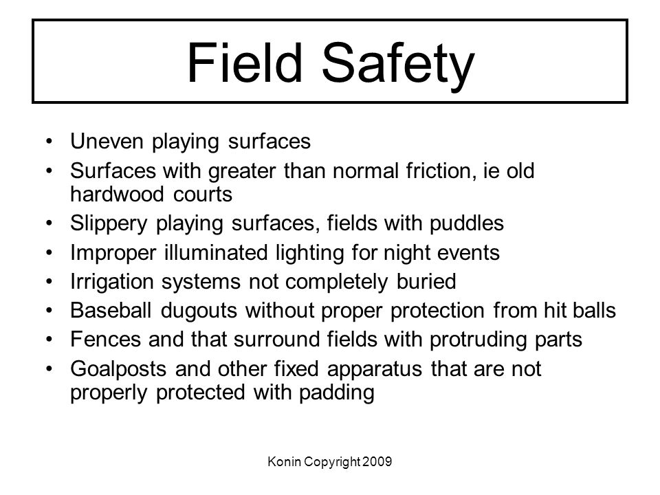 Field Safety Uneven playing surfaces