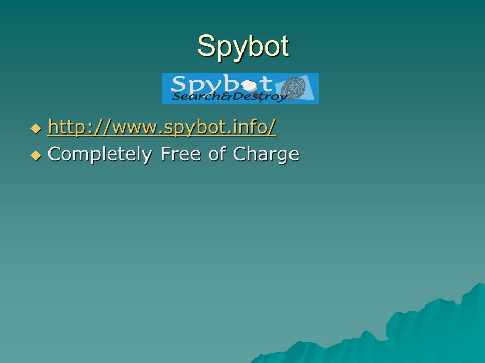 Spybot http://www.spybot.info/ Completely Free of Charge