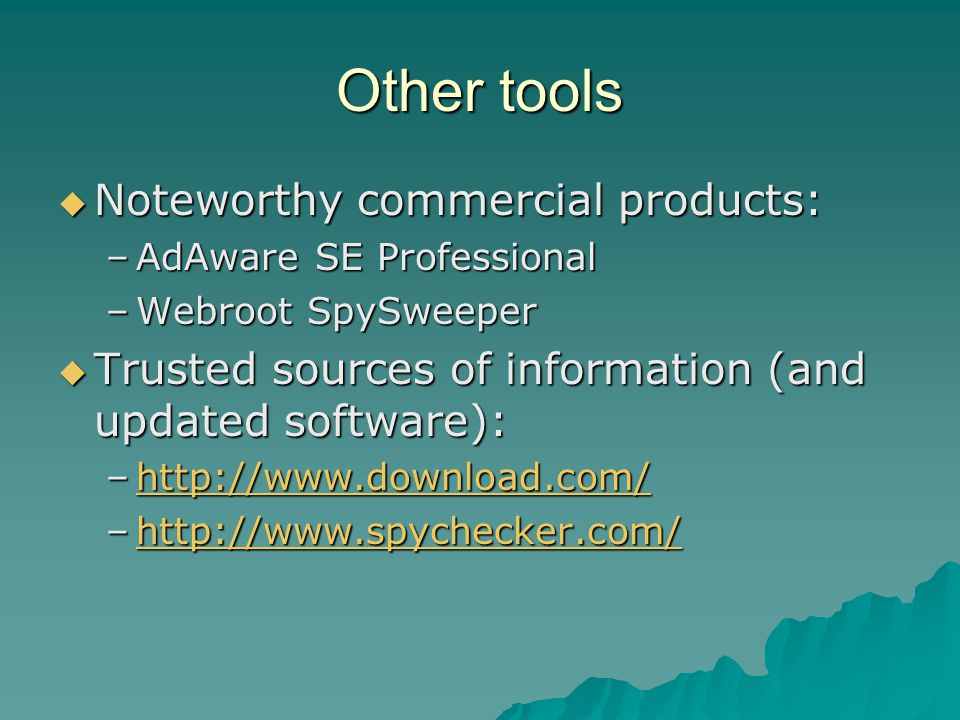 Other tools Noteworthy commercial products: