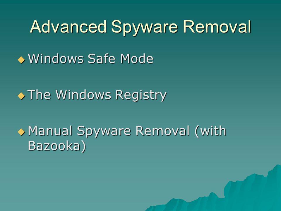 Advanced Spyware Removal