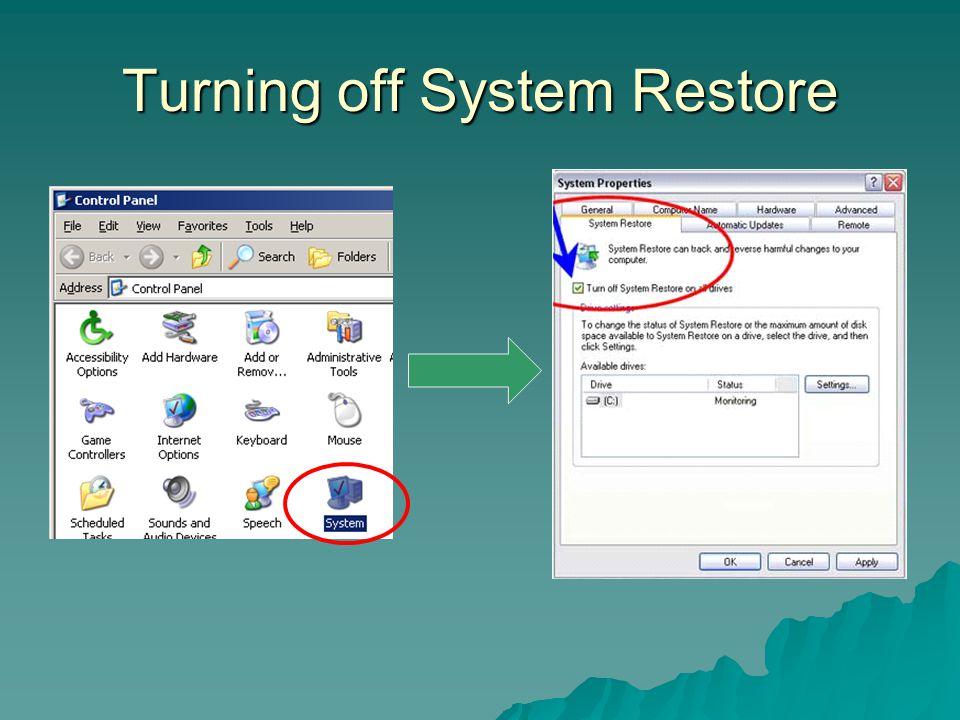 Turning off System Restore