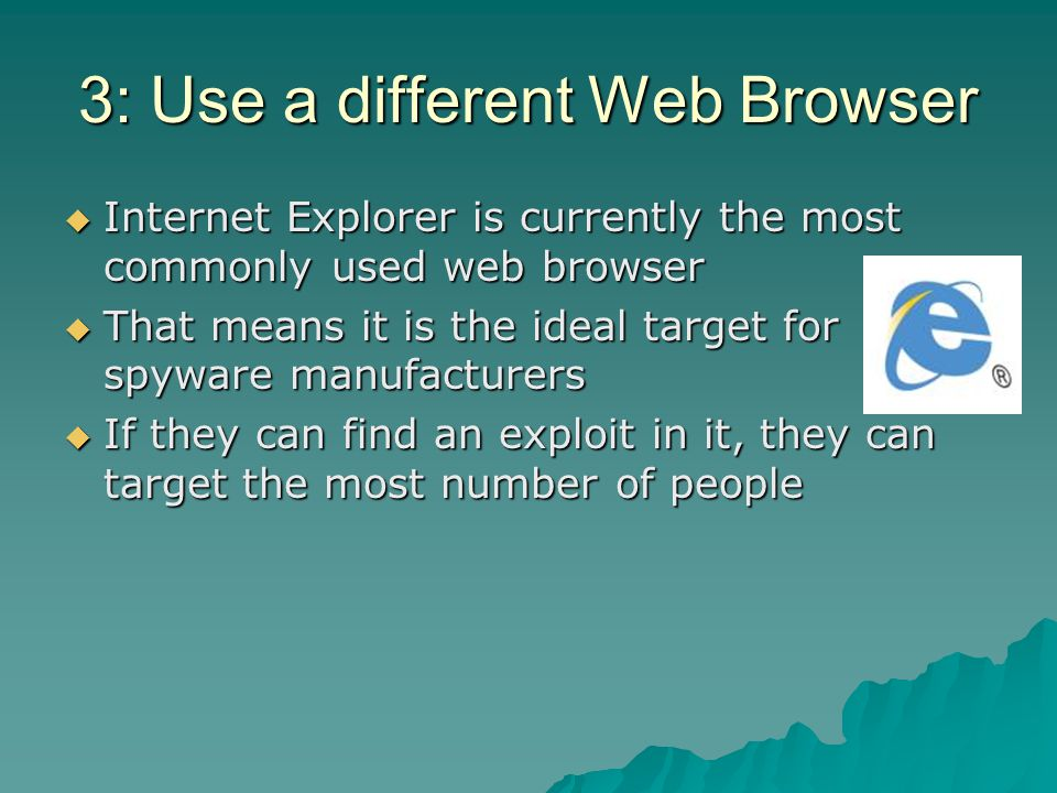 3: Use a different Web Browser