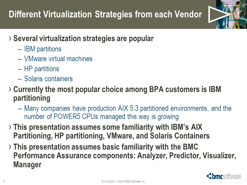 Different Virtualization Strategies from each Vendor