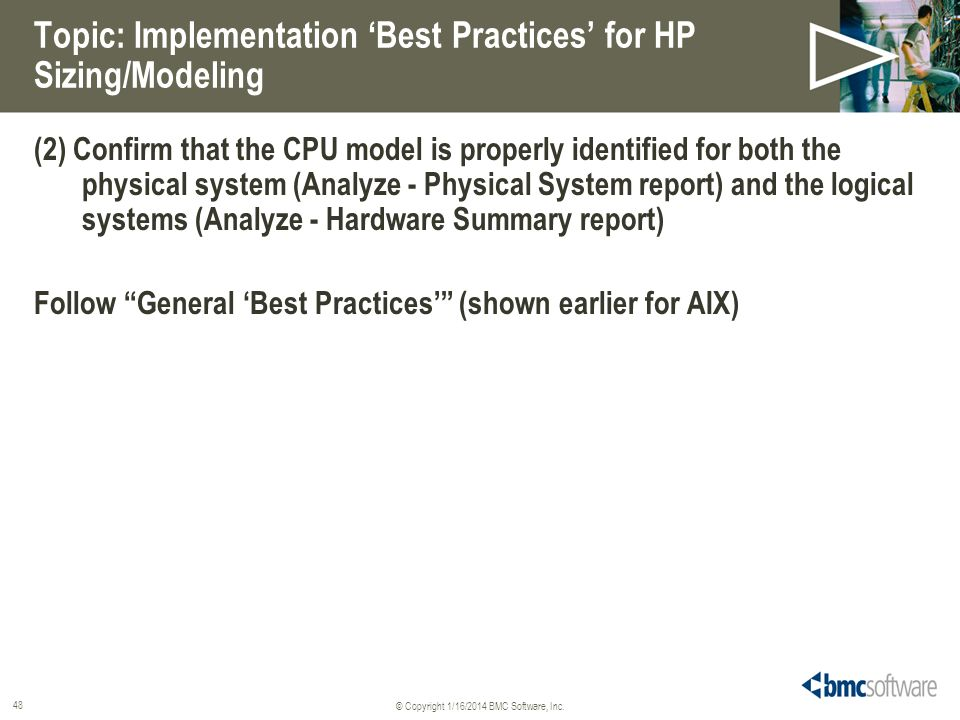 Topic: Implementation 'Best Practices' for HP Sizing/Modeling