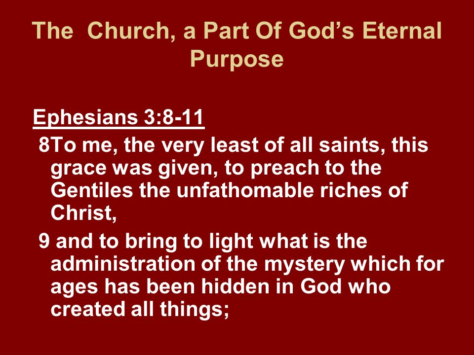 The Church, a Part Of God's Eternal Purpose