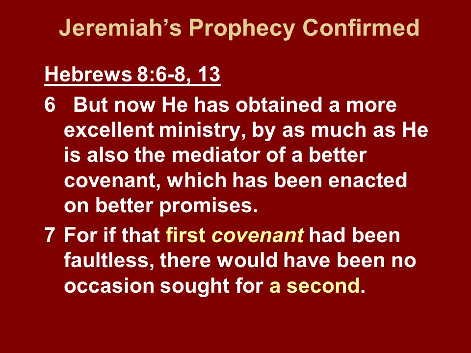 Jeremiah's Prophecy Confirmed