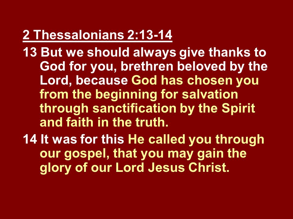 2 Thessalonians 2:13-14