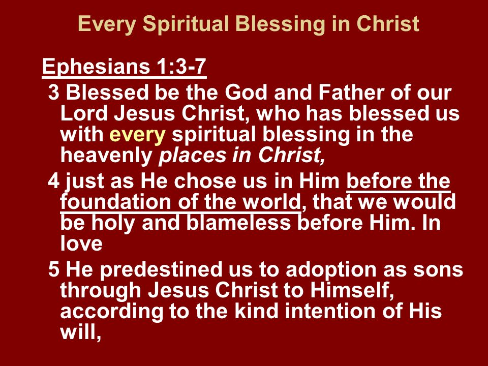 Every Spiritual Blessing in Christ