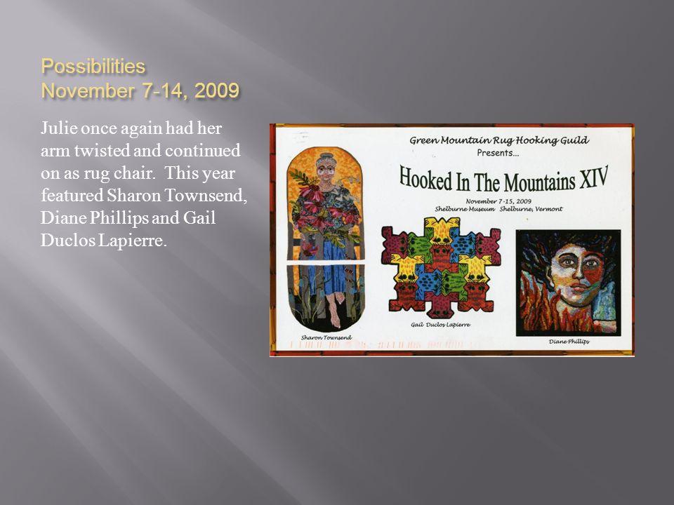 Possibilities November 7-14, 2009