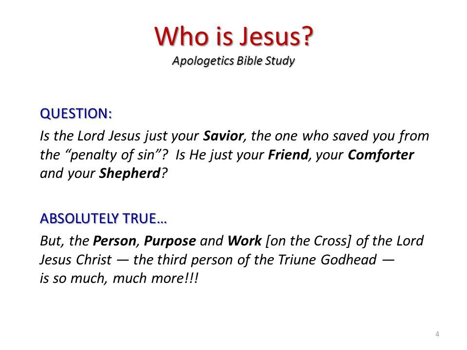Who is Jesus Apologetics Bible Study