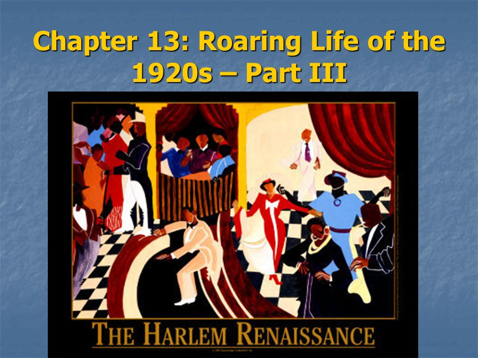 Chapter 13: Roaring Life of the 1920s – Part III
