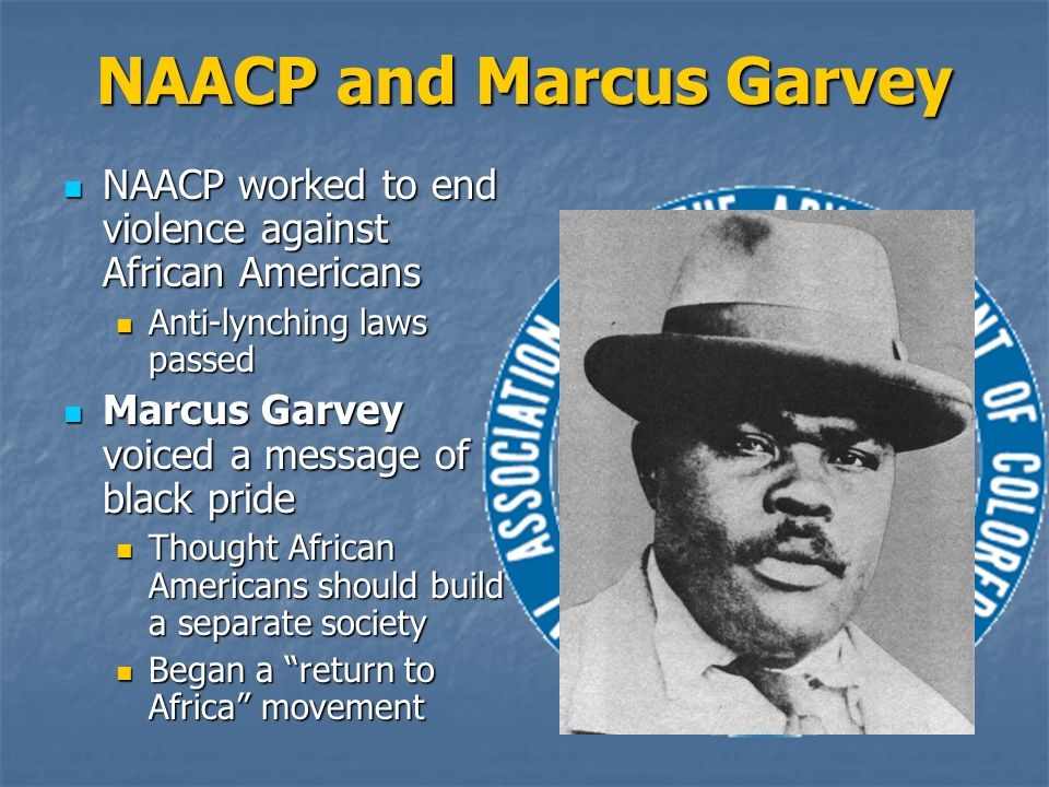 NAACP and Marcus Garvey
