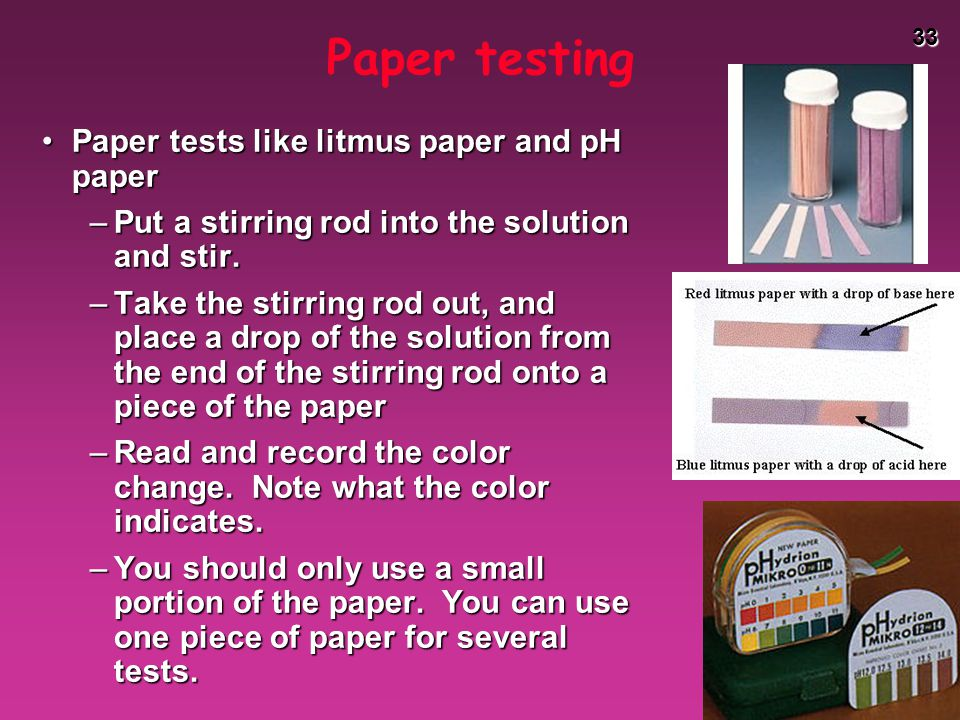 Paper testing Paper tests like litmus paper and pH paper